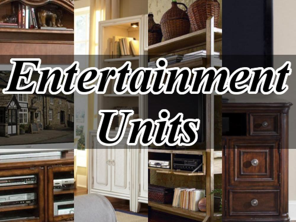 Entertainment Units